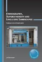jacket Image for Ethnography, Superdiversity and Linguistic Landscapes