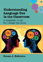 jacket Image for Understanding Language Use in the Classroom