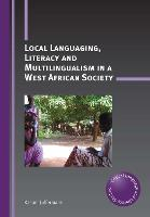 jacket Image for Local Languaging, Literacy and Multilingualism in a West African Society