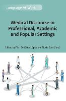 jacket Image for Medical Discourse in Professional, Academic and Popular Settings