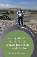jacket Image for Honoring Richard Ruiz and his Work on Language Planning and Bilingual Education