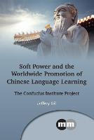 jacket Image for Soft Power and the Worldwide Promotion of Chinese Language Learning