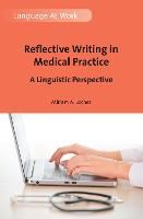 jacket Image for Reflective Writing in Medical Practice
