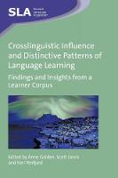 jacket Image for Crosslinguistic Influence and Distinctive Patterns of Language Learning