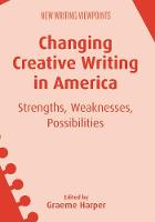 jacket Image for Changing Creative Writing in America