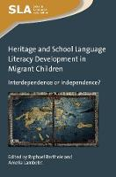 jacket Image for Heritage and School Language Literacy Development in Migrant Children