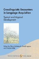 jacket Image for Crosslinguistic Encounters in Language Acquisition
