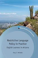 jacket Image for Restrictive Language Policy in Practice