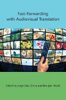 jacket Image for Fast-Forwarding with Audiovisual Translation