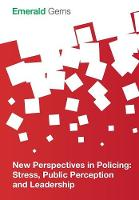 Image: New Perspectives in Policing: Stress, Public Perception and Leadership.