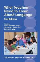 jacket Image for What Teachers Need to Know About Language
