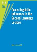 jacket Image for Cross-linguistic Influences in the Second Language Lexicon