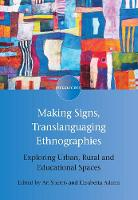 jacket Image for Making Signs, Translanguaging Ethnographies