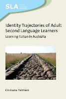 jacket Image for Identity Trajectories of Adult Second Language Learners