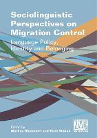 jacket Image for Sociolinguistic Perspectives on Migration Control