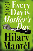 Jacket image for Every Day Is Mother's Day