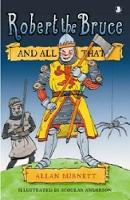 Jacket image for Robert the Bruce and All That