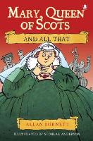 Jacket image for Mary Queen of Scots and All That
