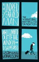 Jacket image for The Hundred-Year-Old Man Who Climbed Out of the Window and Disappeared