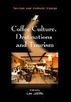 jacket Image for Coffee Culture, Destinations and Tourism