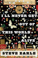 Jacket image for I'll Never Get Out of This World Alive