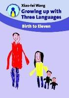jacket Image for Growing up with Three Languages