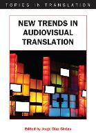 jacket Image for New Trends in Audiovisual Translation