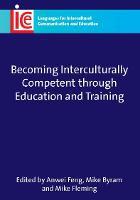 jacket Image for Becoming Interculturally Competent through Education and Training