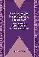 jacket Image for Language Use in the Two-Way Classroom
