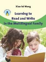 jacket Image for Learning to Read and Write in the Multilingual Family