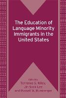 jacket Image for The Education of Language Minority Immigrants in the United States