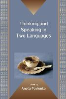 jacket Image for Thinking and Speaking in Two Languages