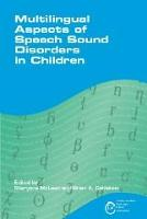 jacket Image for Multilingual Aspects of Speech Sound Disorders in Children