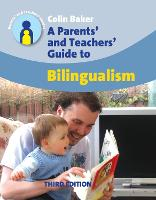 jacket Image for A Parents' and Teachers' Guide to Bilingualism