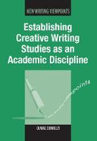 jacket Image for Establishing Creative Writing Studies as an Academic Discipline