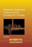 jacket Image for Plagiarism, Intellectual Property and the Teaching of L2 Writing