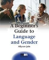jacket Image for A Beginner's Guide to Language and Gender