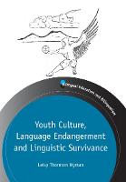 jacket Image for Youth Culture, Language Endangerment and Linguistic Survivance