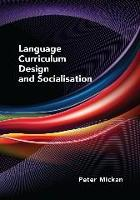 jacket Image for Language Curriculum Design and Socialisation