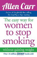Jacket image for Allen Carr's Easy Way for Women to Stop Smoking