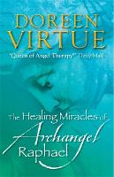 Jacket image for The Healing Miracles of Archangel Raphael