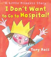 Jacket image for I Don't Want to Go to Hospital!