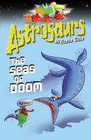 Jacket image for Astrosaurs 3: The Seas of Doom