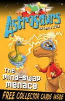 Jacket image for Astrosaurs 4: The Mind-swap Menace