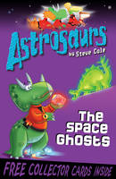 Jacket image for Astrosaurs 6: The Space Ghosts