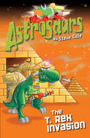 Jacket image for Astrosaurs 21: The T Rex Invasion