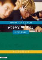 Jacket image for How to Teach Poetry Writing at Key Stage 3