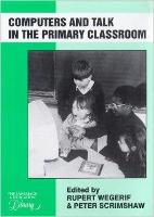 jacket Image for Computers and Talk in the Primary Classroom