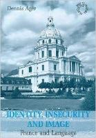 jacket Image for Identity, Insecurity and Image