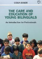 jacket Image for The Care and Education of Young Bilinguals